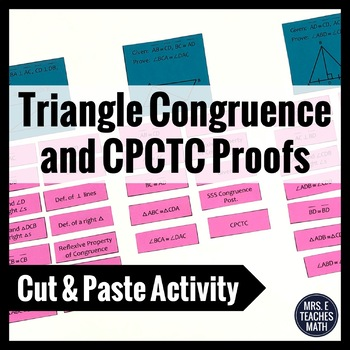 Congruent Triangles and CPCTC Proofs Cut and Paste Activity
