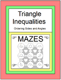 TRIANGLE INEQUALITIES:  ORDERING SIDES AND ANGLES - MAZES