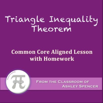 Triangle Inequality Theorem (Lesson with Homework)