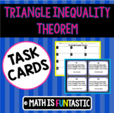 Triangle Inequality Theorem - Task Cards