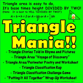 Triangle Mania! Finding Area and Perimeter and Classifying Triangles