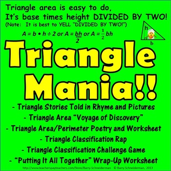 Triangle Mania! Finding Area and Perimeter and Classifying