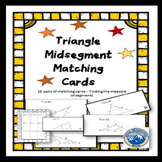 Triangle Midsegment Theorem Measures Matching Card Set