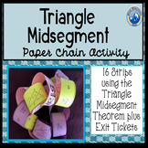 Triangle Midsegment Theorem Paper Chain Activity