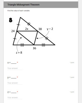 Triangle Midsegment Theorem- digital assignment for use with Google Forms