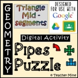 Triangle Midsegments - Pipes Puzzle Digital Activity
