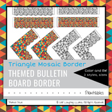 Triangle Mosaic Border Decor Bulletin Board