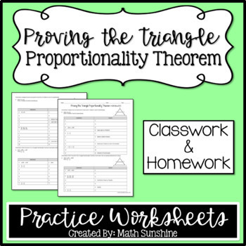 Proving the Triangle Proportionality Theorem Practice Worksheets (Classwork, HW)