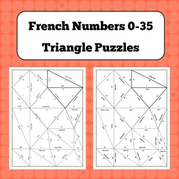 Triangle Puzzles - French Numbers 0-35
