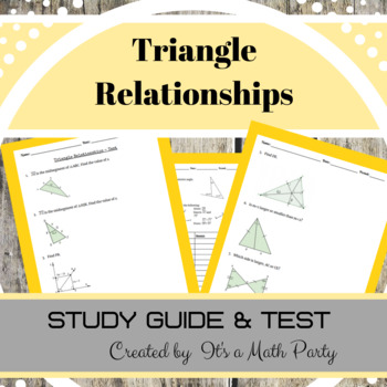 Triangle Relationships - STUDY GUIDE & TEST