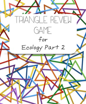 Triangle Review Game for Ecology Part 2