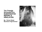Triangle Shirtwaist Fire Investigative Report and Simulation