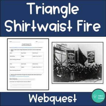 Triangle Shirtwaist Fire Webquest