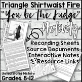 "Triangle Shirtwaist Fire ""You be the Judge"" Activity and Interactive Notes"