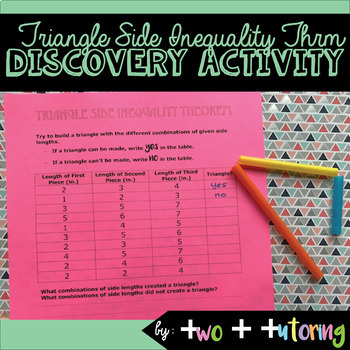 Triangle Side Inequality Theorem Discovery Activity & Practice