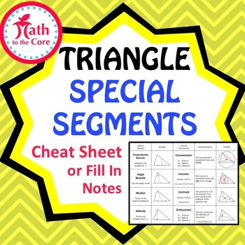 Triangle Special Segments Cheat Sheet