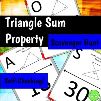 Triangle Sum Property Scavenger Hunt