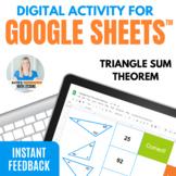 Triangle Sum Theorem Digital Activity for Google Drive