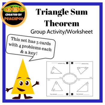 Triangle Sum Theorem: Group Activity/Worksheet