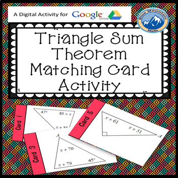 Triangle Sum Theorem Matching Card Activity --Google Activity