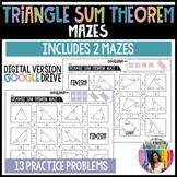 Triangle Sum Theorem Mazes (GOOGLE Slides) Distance Learning
