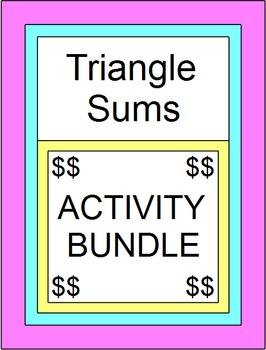 Triangle Sums Activity BUNDLE (ALL PRODUCTS on Triangle Sums)