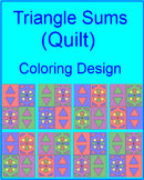 "TRIANGLES: TRIANGLE SUMS - COLORING ACTIVITY ""QUILT"" DESIGN"