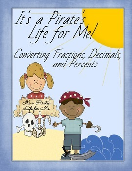 It's a Pirate's Life for Me! - Converting Fractions, Decimals, and Percents Game