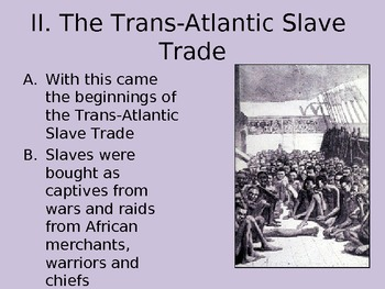 Triangle (Triangular) Trade/Middle Passage PowerPoint Notes