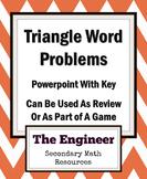 Triangle Word Problems - Geometry / Trigonometry / Review