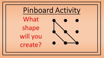 Triangle and Quadrilateral Pinboard Activity