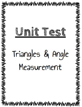 Triangles & Angle Measurement Test