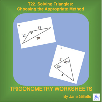 T22. Solving Triangles: Choosing the Appropriate Method