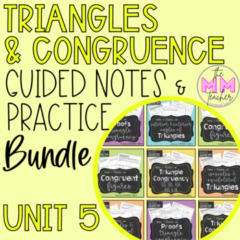 Triangles & Congruency (UNIT 5) - Notes & Practice BUNDLE
