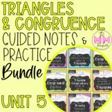 Triangles & Congruency (UNIT 5) - Notes & Practice BUNDLE