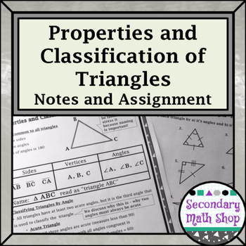 Triangles & Congruency Unit #1 - Properties & Classificati