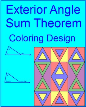 Triangles - Exterior Angle Sum Theorem # 2 Coloring Activity