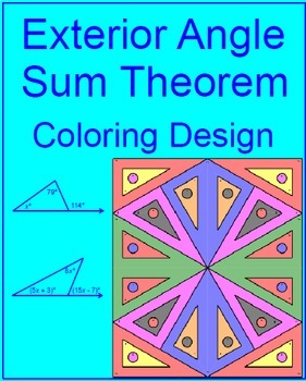 Triangles Exterior Angle Sum Theorem 1 Coloring Activity Tpt