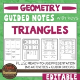 Triangles -  Guided Notes, Presentation, and INB Activities