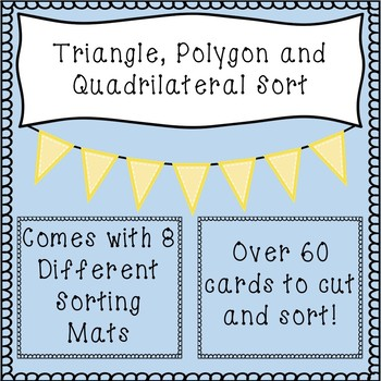 Triangles, Polygons and Quadrilaterals Sort