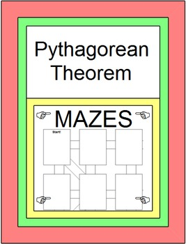 "Pythagorean Theorem and its Converse - 3 MAZES and ""Design Your Own"" MAZE, 10"