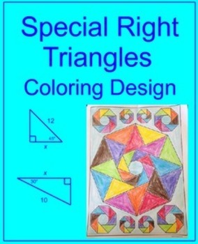 Special Right Triangles - Coloring Activity
