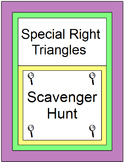Special Right Triangles (Scavenger Hunt) 20 problems, 6 Warm ups/Exits