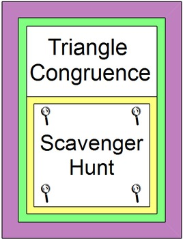 TRIANGLES:  CONGRUENT TRIANGLES SCAVENGER HUNT / Circuit(SSS, SAS, ASA, AAS, HL)