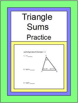 Triangles - Triangle Sums Practice with 8 Exit Tickets