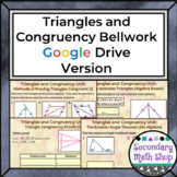 Triangles and Congruency Bellwork / Do Nows using Google Drive