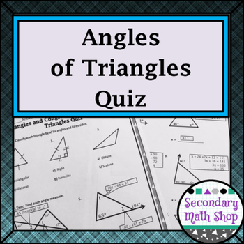 Triangles and Congruency Quiz 1 - Angles of Triangles -