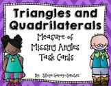 Triangles and Quadrilaterals Measure of Missing Angles