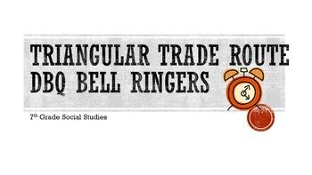 Triangular Trade Route DBQ Bell Ringers