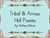 Tribal & Arrow Hall Pass EDITABLE FREEBIE